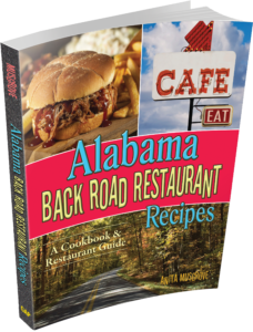Alabama Back Road Restaurant Recipes