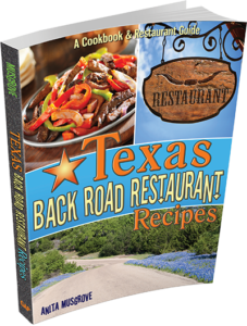Texas Back Road Restaurant Recipes Cookbook