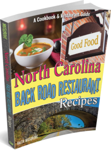 North Carolina Back Road Restaurant Cookbook